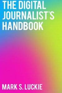 digital-journalists-handbook-mark-s-luckie-paperback-cover-art