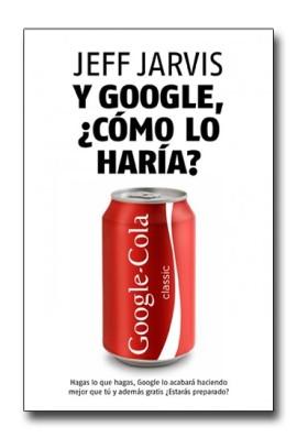 y-google-como-lo-haria-jeff-jarvis